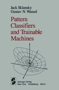Pattern Classifiers and Trainable Machines-cover