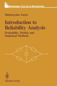 Introduction to Reliability Analysis: Probability Models and Statistical Methods (Springer Texts in Statistics)-cover