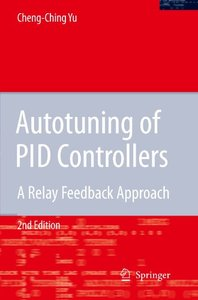 Autotuning of PID Controllers: A Relay Feedback Approach-cover