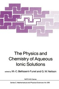 The Physics and Chemistry of Aqueous Ionic Solutions (Nato Science Series C:)-cover