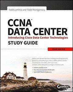CCNA Data Center: Introducing Cisco Data Center Technologies Study Guide: Exam 640-916-cover