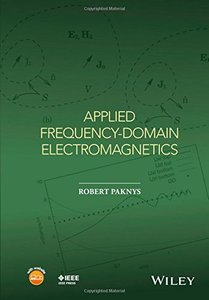 Applied Frequency-Domain Electromagnetics (Wiley - IEEE)(Hardcover)-cover