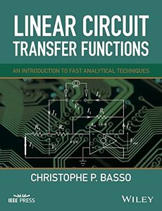 Linear Circuit Transfer Functions: An Introduction to Fast Analytical Techniques(Hardcover)(Wiley - IEEE)-cover