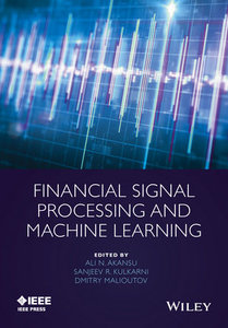 Financial Signal Processing and Machine Learning