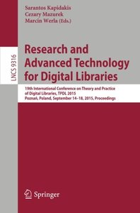 Research and Advanced Technology for Digital Libraries: 19th International Conference on Theory and Practice of Digital Libraries, TPDL 2015, Poznan, ... (Lecture Notes in Computer Science)-cover