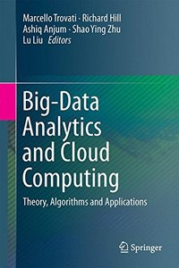 Big-Data Analytics and Cloud Computing: Theory, Algorithms and Applications-cover