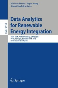Data Analytics for Renewable Energy Integration: Third ECML PKDD Workshop, DARE 2015, Porto, Portugal, September 11, 2015. Revised Selected Papers (Lecture Notes in Computer Science)-cover