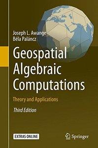 Geospatial Algebraic Computations: Theory and Applications