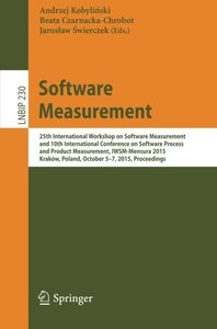 Software Measurement: 25th International Workshop on Software Measurement and 10th International Conference on Software Process and Product ... Notes in Business Information Processing)-cover