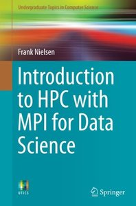 Introduction to HPC with MPI for Data Science (Undergraduate Topics in Computer Science)-cover