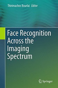 Face Recognition Across the Imaging Spectrum-cover