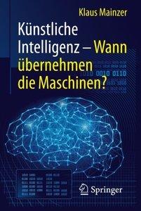 Künstliche Intelligenz - Wann übernehmen die Maschinen? (Technik im Fokus) (German Edition)-cover
