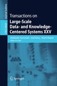 Transactions on Large-Scale Data- and Knowledge-Centered Systems XXV (Lecture Notes in Computer Science)