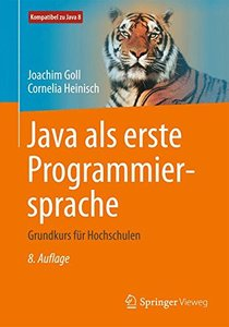 Java als erste Programmiersprache: Grundkurs für Hochschulen (German Edition)-cover