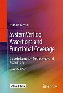SystemVerilog Assertions and Functional Coverage: Guide to Language, Methodology and Applications-cover