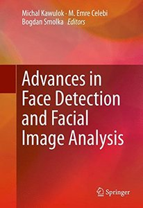 Advances in Face Detection and Facial Image Analysis-cover