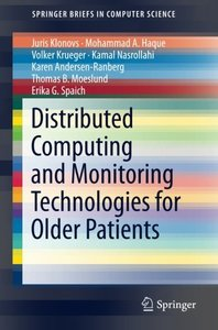 Distributed Computing and Monitoring Technologies for Older Patients (SpringerBriefs in Computer Science)-cover