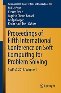 Proceedings of Fifth International Conference on Soft Computing for Problem Solving: SocProS 2015, Volume 1 (Advances in Intelligent Systems and Computing)-cover