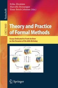 Theory and Practice of Formal Methods: Essays Dedicated to Frank de Boer on the Occasion of His 60th Birthday (Lecture Notes in Computer Science)-cover