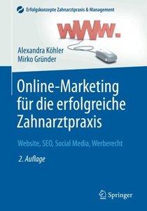 Online-Marketing für die erfolgreiche Zahnarztpraxis: Website, SEO, Social Media, Werberecht (Erfolgskonzepte Zahnarztpraxis & Management) (German Edition)-cover
