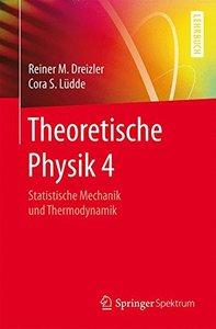 Theoretische Physik 4: Statistische Mechanik und Thermodynamik (Springer-Lehrbuch) (German Edition)-cover