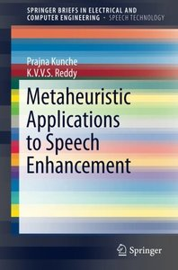Metaheuristic Applications to Speech Enhancement (SpringerBriefs in Electrical and Computer Engineering)-cover