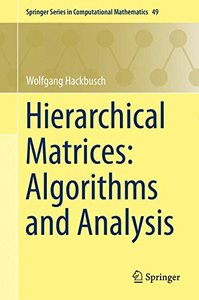 Hierarchical Matrices: Algorithms and Analysis (Springer Series in Computational Mathematics)-cover