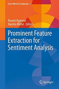 Prominent Feature Extraction for Sentiment Analysis (Socio-Affective Computing)-cover