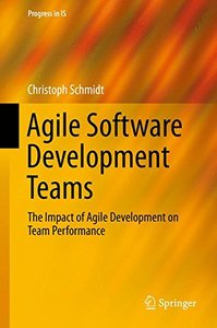 Agile Software Development Teams (Progress in IS)-cover