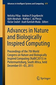 Advances in Nature and Biologically Inspired Computing: Proceedings of the 7th World Congress on Nature and Biologically Inspired Computing ... in Intelligent Systems and Computing)-cover