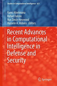 Recent Advances in Computational Intelligence in Defense and Security (Studies in Computational Intelligence)-cover