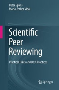 Scientific Peer Reviewing: Practical Hints and Best Practices-cover