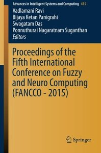 Proceedings of the Fifth International Conference on Fuzzy and Neuro Computing (FANCCO - 2015) (Advances in Intelligent Systems and Computing)-cover