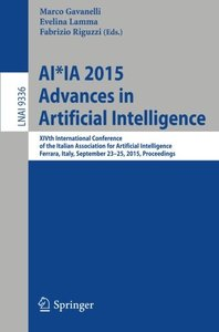 AI*IA 2015 Advances in Artificial Intelligence: XIVth International Conference of the Italian Association for Artificial Intelligence, Ferrara, Italy, ... (Lecture Notes in Computer Science)-cover
