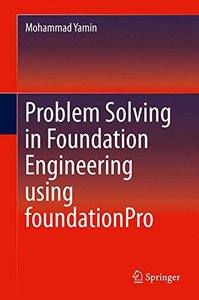 Problem Solving in Foundation Engineering using foundationPro-cover