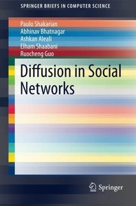 Diffusion in Social Networks (SpringerBriefs in Computer Science)-cover
