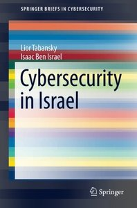 Cybersecurity in Israel (SpringerBriefs in Cybersecurity)-cover