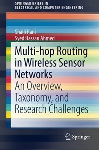 Multi-hop Routing in Wireless Sensor Networks: An Overview, Taxonomy, and Research Challenges (SpringerBriefs in Electrical and Computer Engineering)-cover