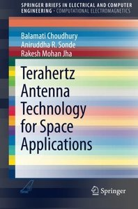 Terahertz Antenna Technology for Space Applications (SpringerBriefs in Electrical and Computer Engineering)-cover