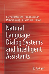 Natural Language Dialog Systems and Intelligent Assistants-cover