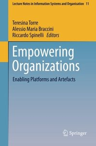 Empowering Organizations: Enabling Platforms and Artefacts (Lecture Notes in Information Systems and Organisation)-cover