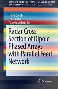 Radar Cross Section of Dipole Phased Arrays with Parallel Feed Network (SpringerBriefs in Electrical and Computer Engineering)-cover