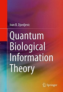 Quantum Biological Information Theory (Hardcover)-cover