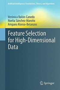 Feature Selection for High-Dimensional Data (Artificial Intelligence: Foundations, Theory, and Algorithms)-cover