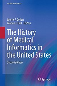 The History of Medical Informatics in the United States (Health Informatics)-cover