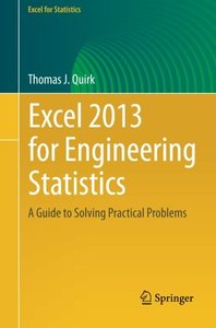 Excel 2013 for Engineering Statistics: A Guide to Solving Practical Problems (Excel for Statistics)-cover
