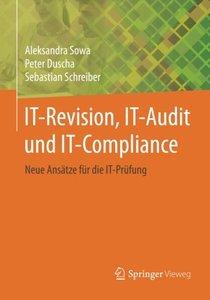 IT-Revision, IT-Audit und IT-Compliance: Neue Ansätze für die IT-Prüfung (German Edition)-cover