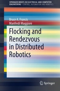 Flocking and Rendezvous in Distributed Robotics (SpringerBriefs in Electrical and Computer Engineering)-cover