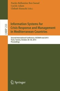 Information Systems for Crisis Response and Management in Mediterranean Countries: Second International Conference, ISCRAM-med 2015, Tunis, Tunisia, ... Notes in Business Information Processing)-cover