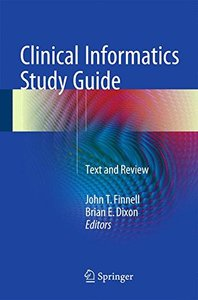 Clinical Informatics Study Guide: Text and Review (Health Informatics)-cover